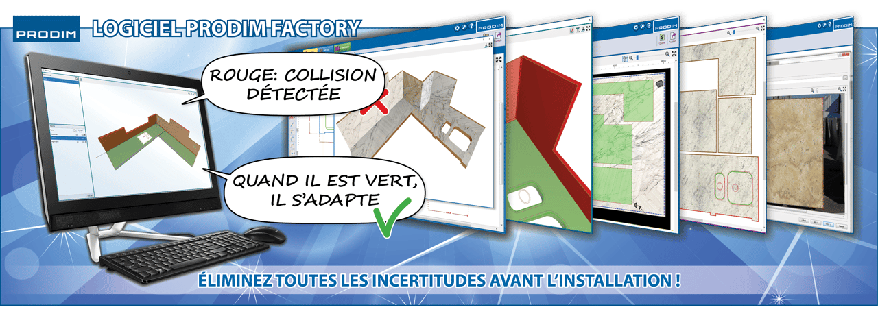 Slider - Logiciel Prodim Factory - Éliminez toutes les incertitudes avant l'installation !